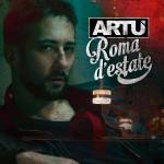 Artù_cover Roma d'Estate